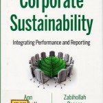 Corporate Sustainability : Integrating Performance and Reporting.