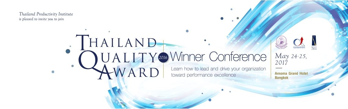 Thailand Quality Award 2016 Winner Conference