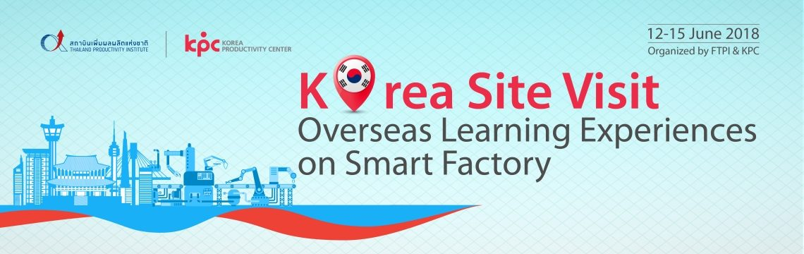 Korea Site Visit Overseas Learning Experiences on Smart Factory