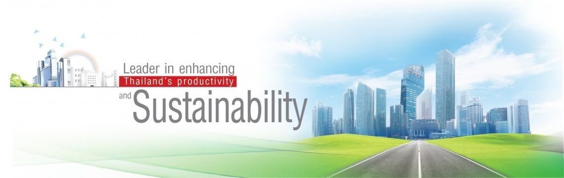 Leader in enhancing Thailand Productivity and Sustainability